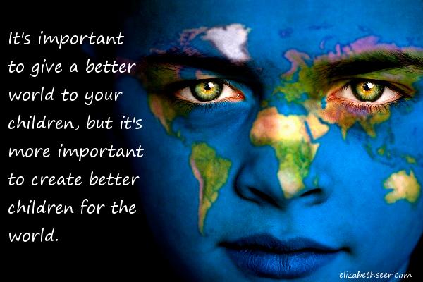 better world better children