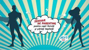Seminar parenting jci iasi 2017